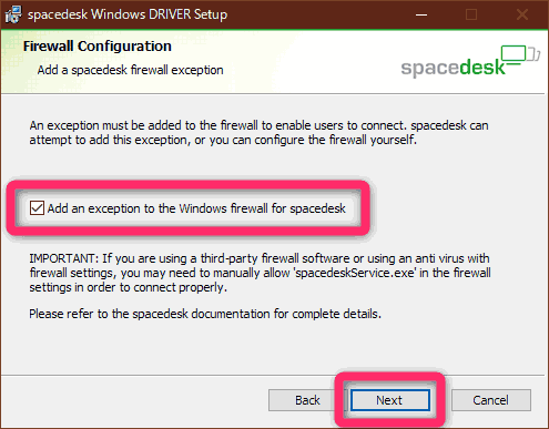 『Add an exception to the Windows firewall for spacedesk』にチェックを入れ、『Next』をクリック